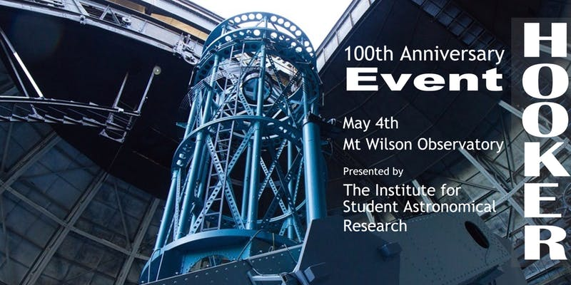 100th Anniversary of the Hooker Telescope